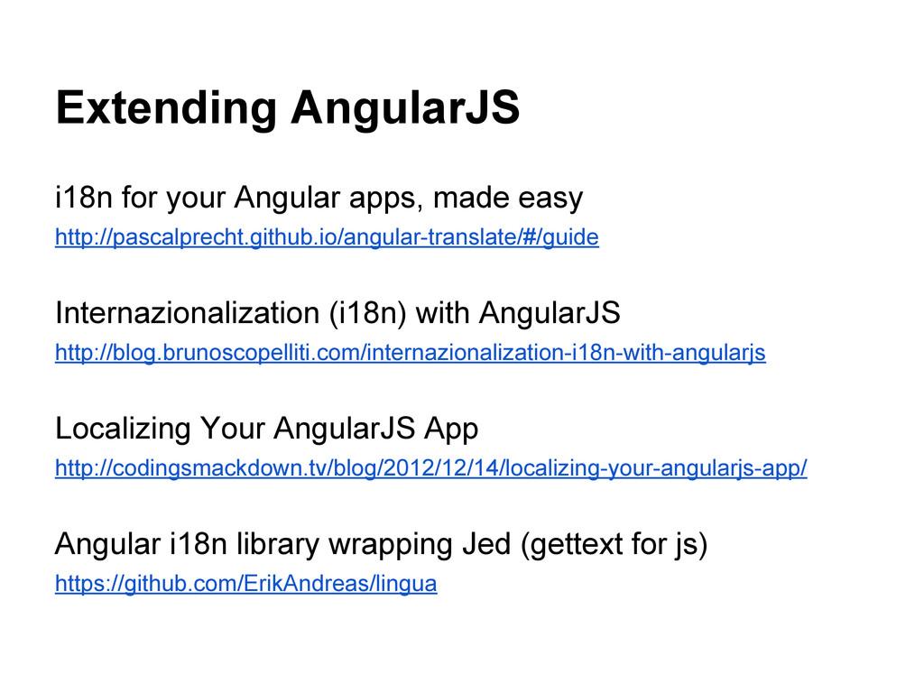 Extending AngularJS i18n for your Angular apps,...