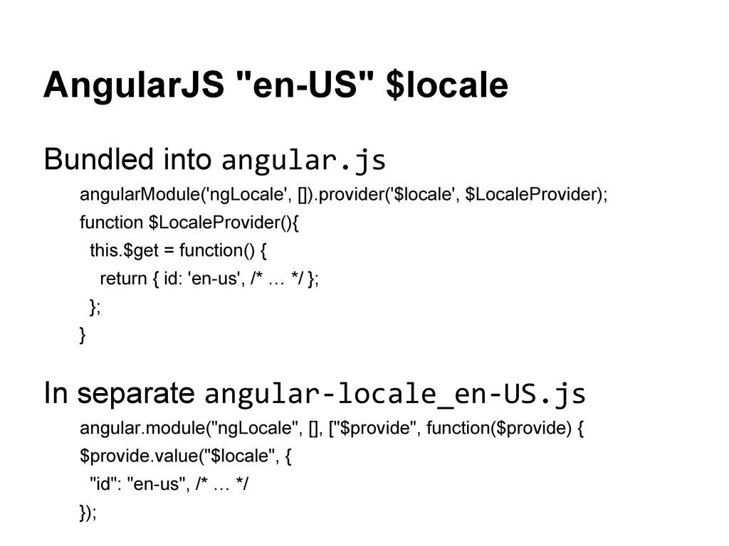 "AngularJS ""en-US"" $locale Bundled into angular...."