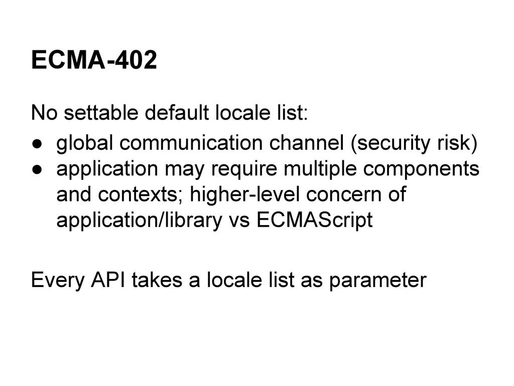 ECMA-402 No settable default locale list: ● glo...
