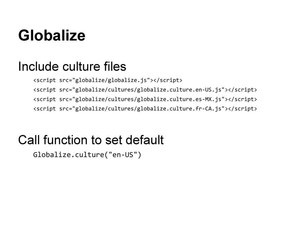 """Globalize Include culture files <script src=""""gl..."""