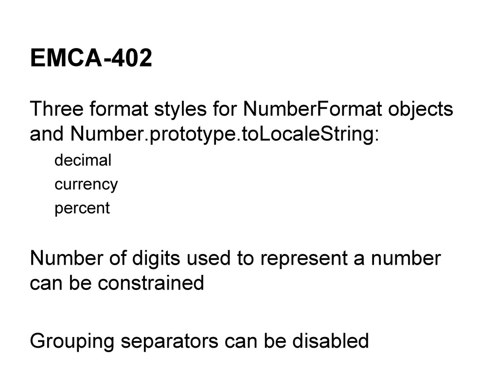 EMCA-402 Three format styles for NumberFormat o...