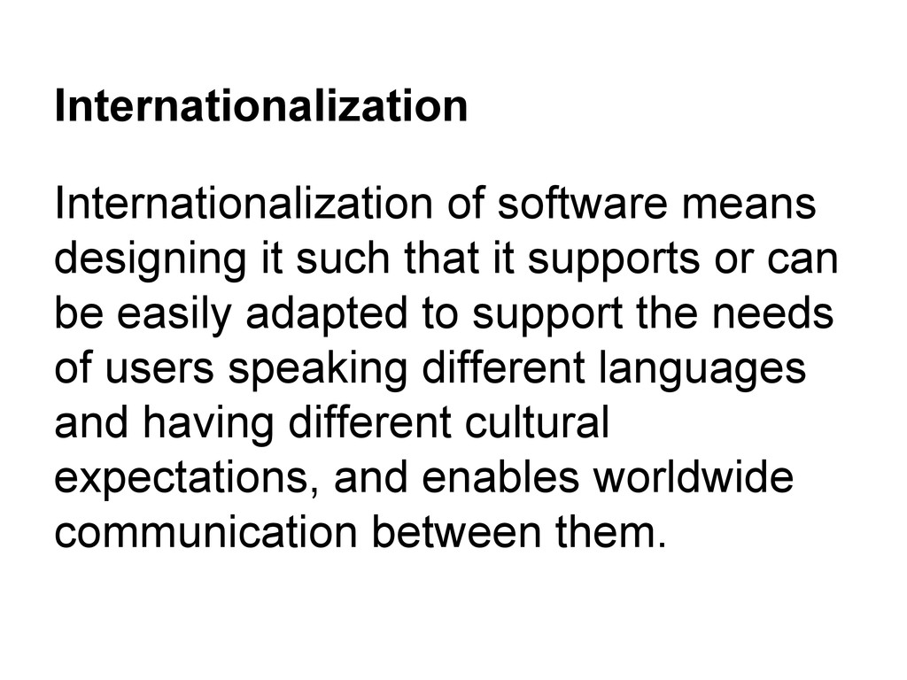 Internationalization Internationalization of so...