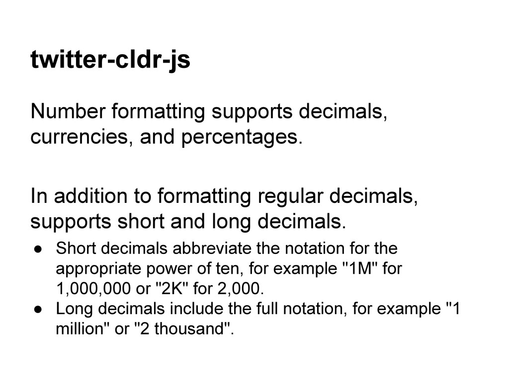 twitter-cldr-js Number formatting supports deci...