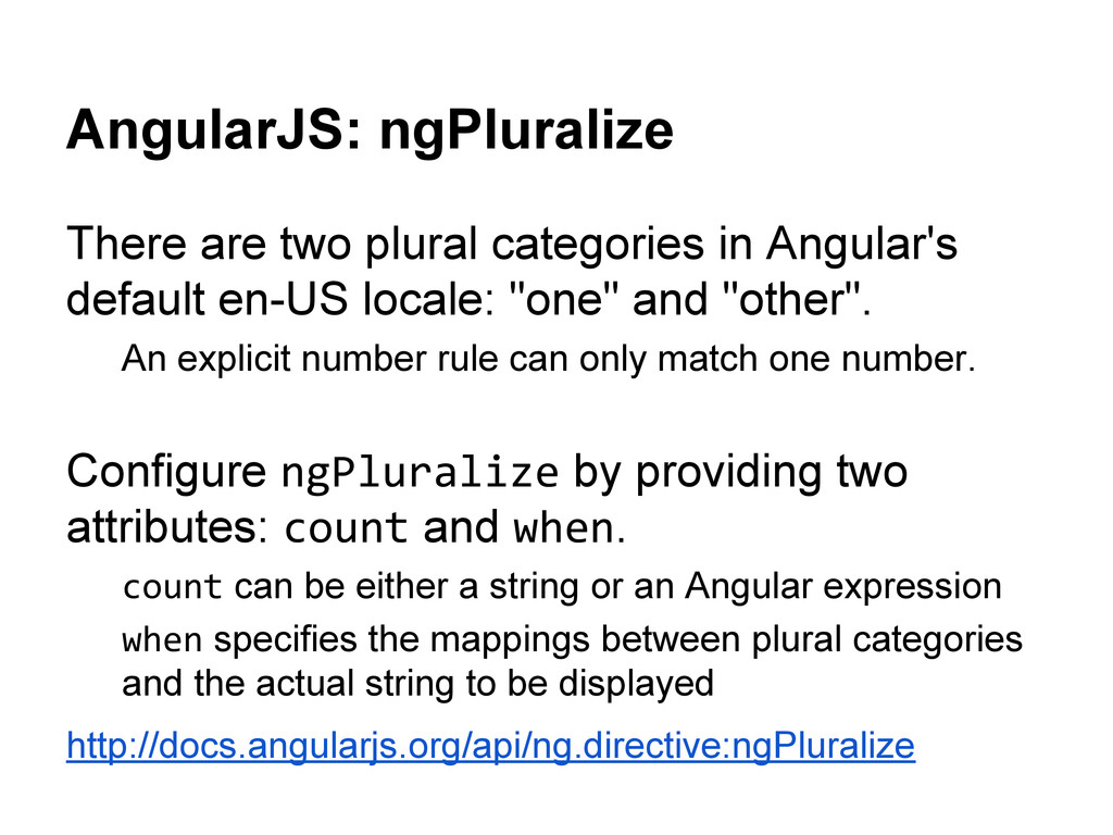 AngularJS: ngPluralize There are two plural cat...