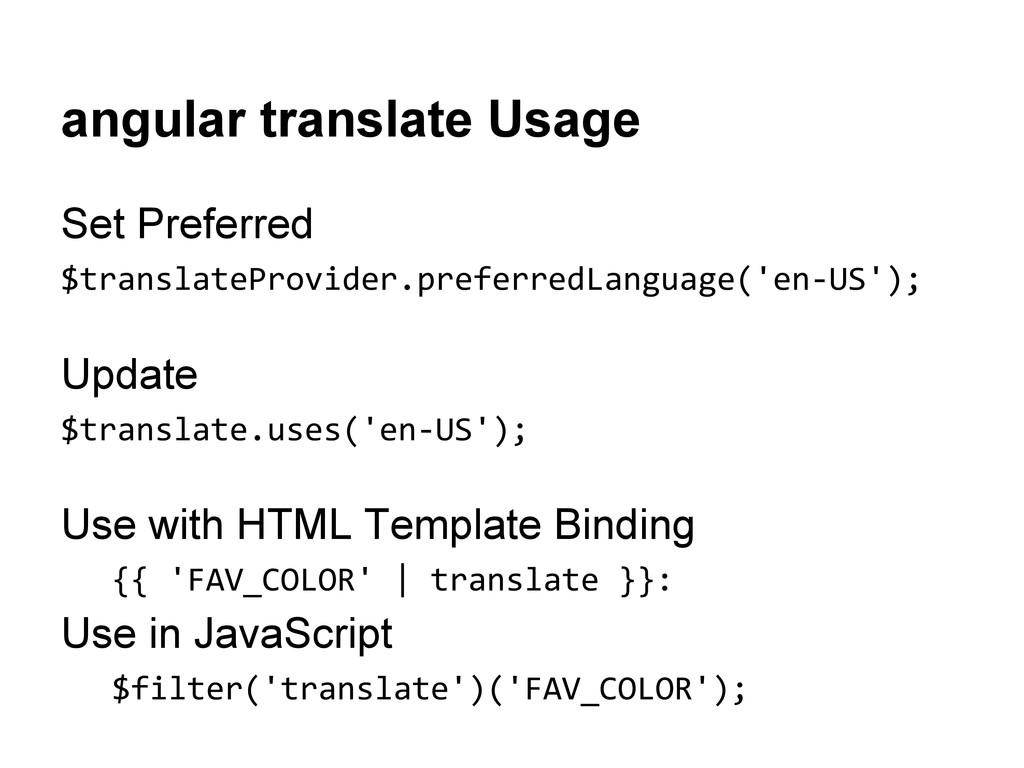 angular translate Usage Set Preferred $translat...