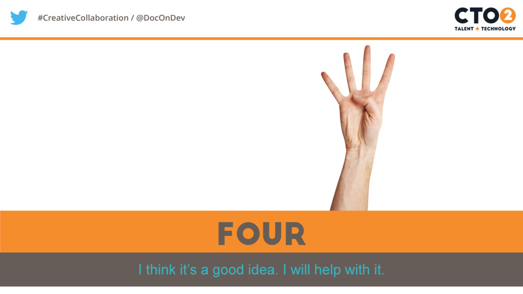 #CreativeCollaboration / @DocOnDev four I think...