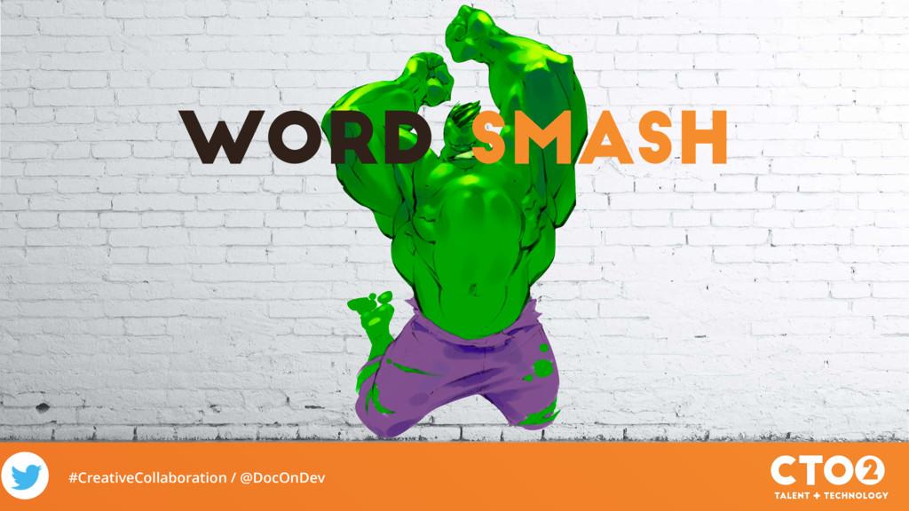 #CreativeCollaboration / @DocOnDev Word Smash