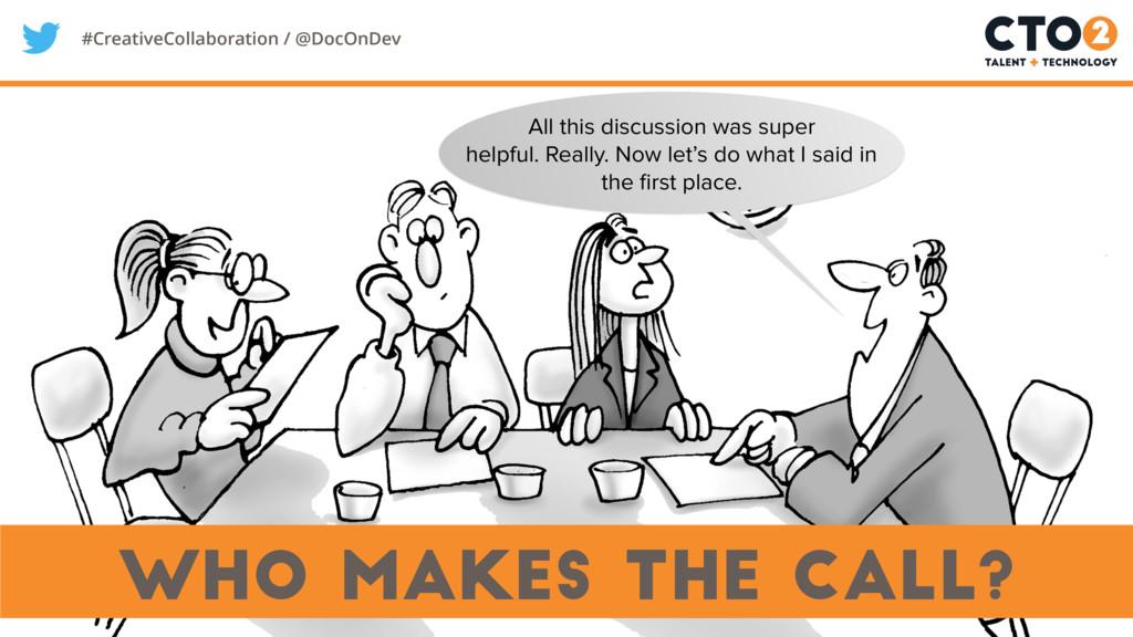 #CreativeCollaboration / @DocOnDev who makes th...