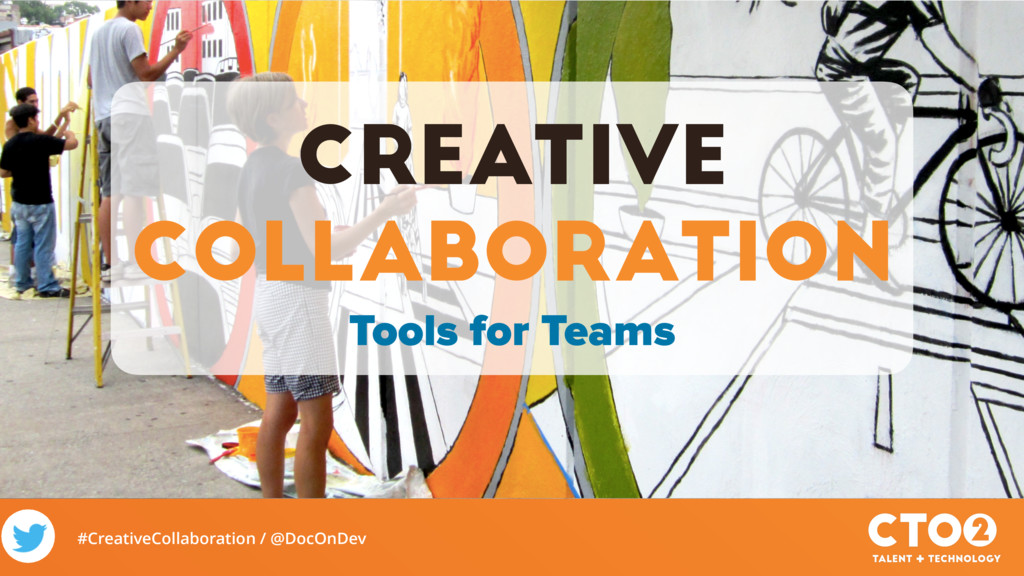 #CreativeCollaboration / @DocOnDev Creative Col...