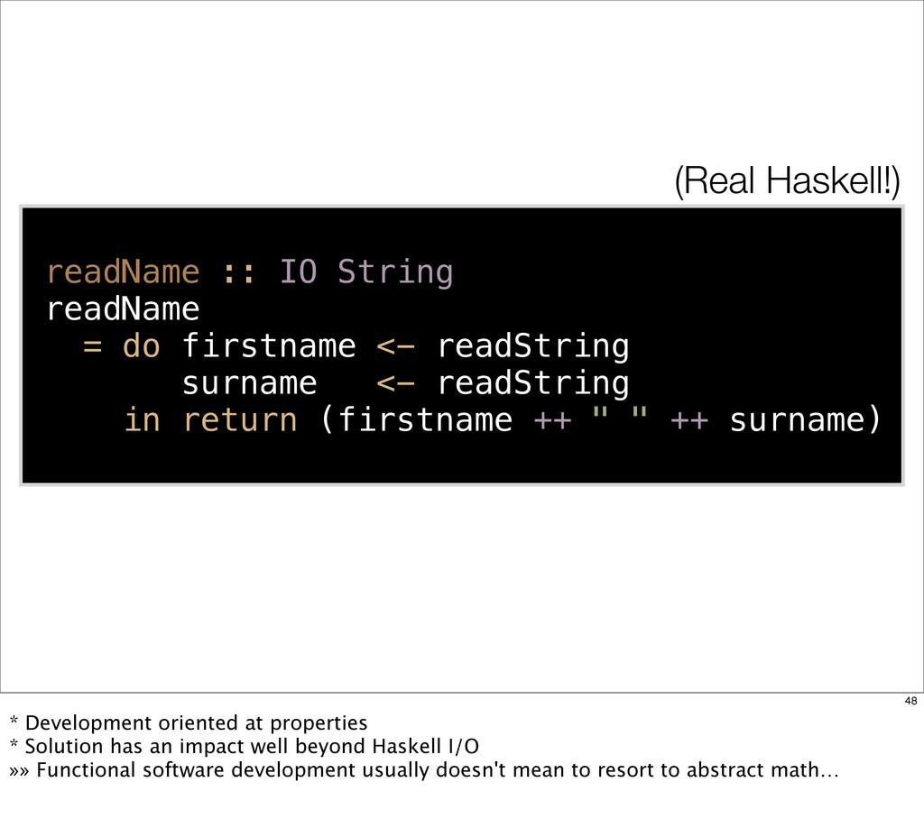 readName :: IO String readName = do firstname <...