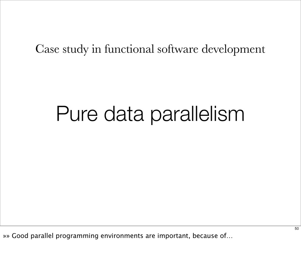 Pure data parallelism Case study in functional ...