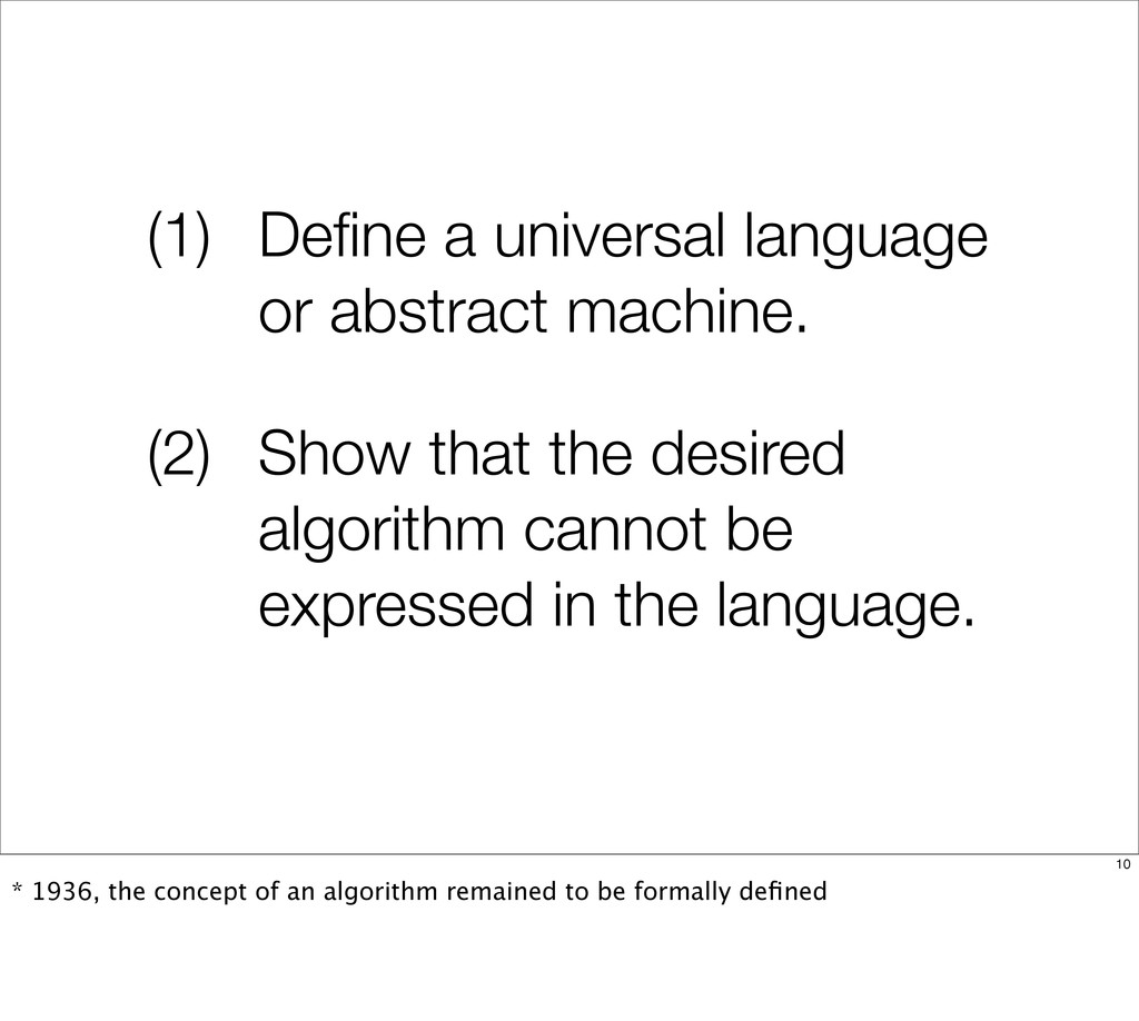 (1) Define a universal language or abstract mach...