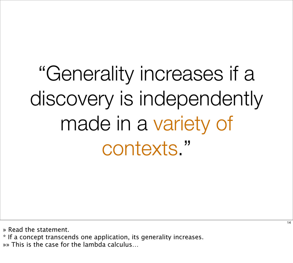 """Generality increases if a discovery is indepen..."