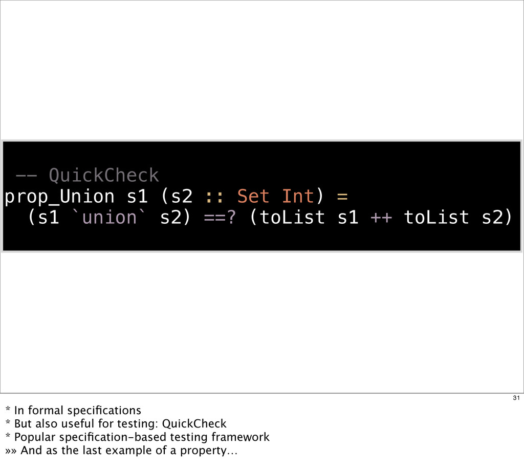 -- QuickCheck prop_Union s1 (s2 :: Set Int) = (...