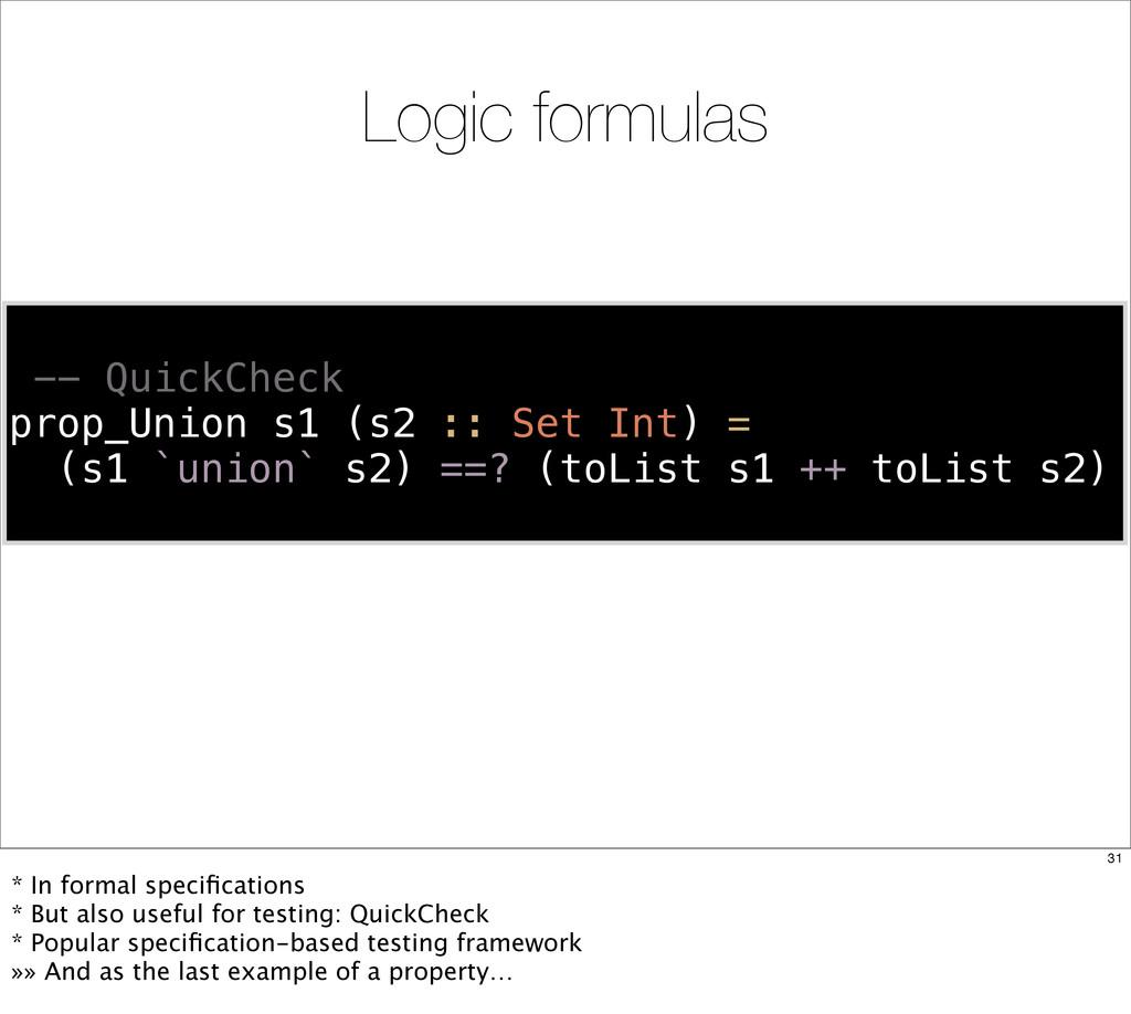 Logic formulas -- QuickCheck prop_Union s1 (s2 ...