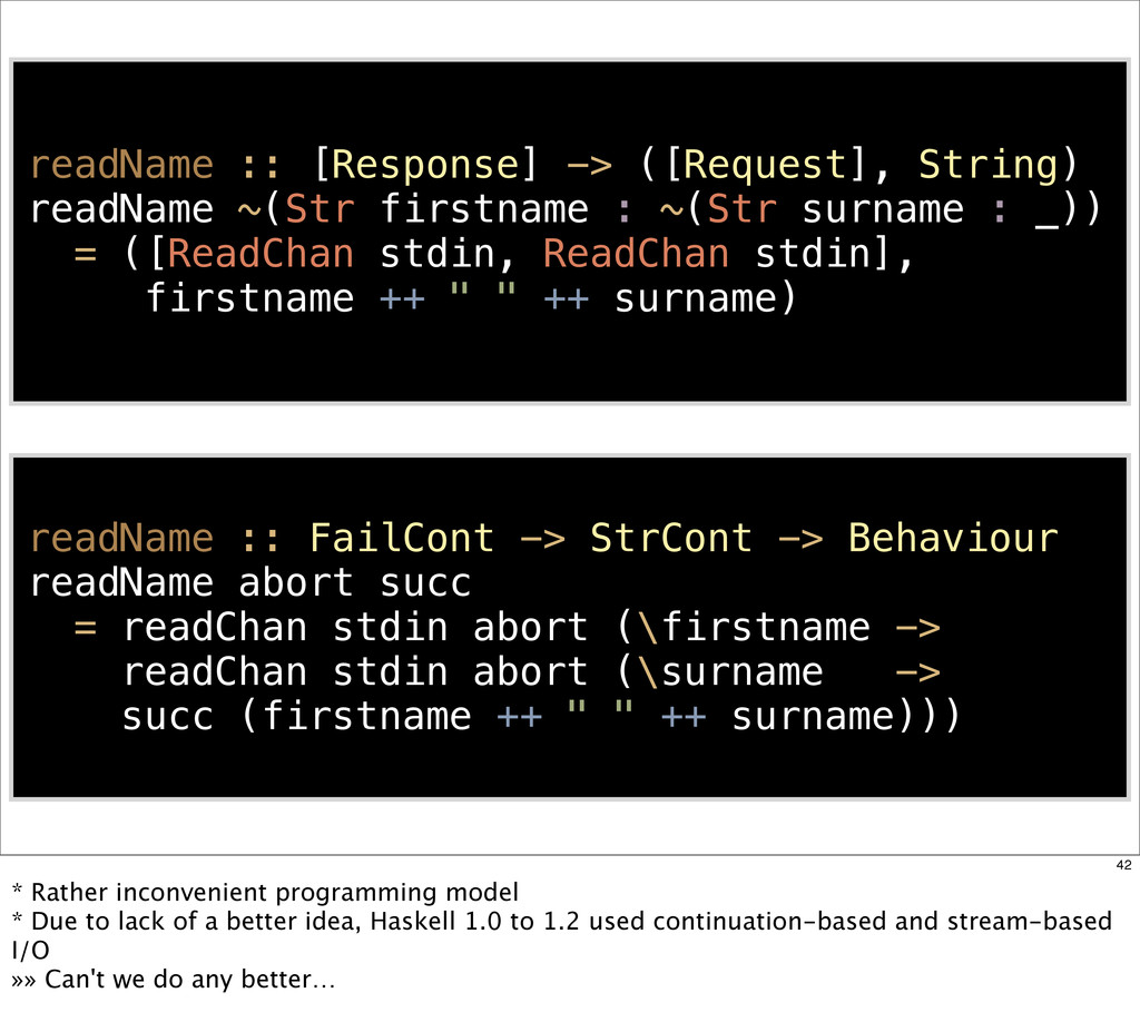 readName :: [Response] -> ([Request], String) r...