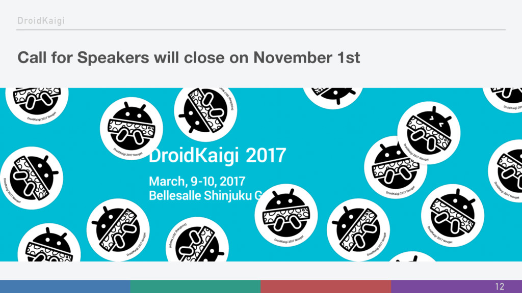 DroidKaigi Call for Speakers will close on Nove...
