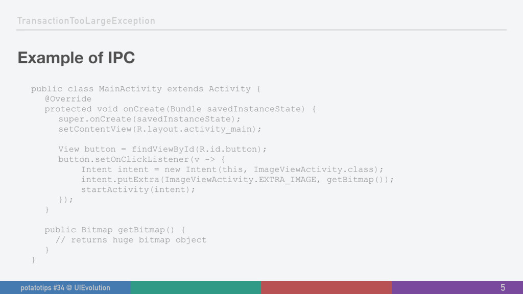 TransactionTooLargeException Example of IPC pub...