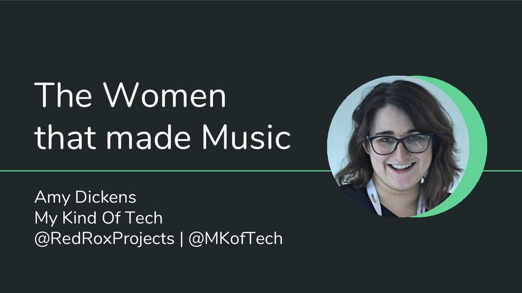 The Women that made Music Amy Dickens My Kind O...
