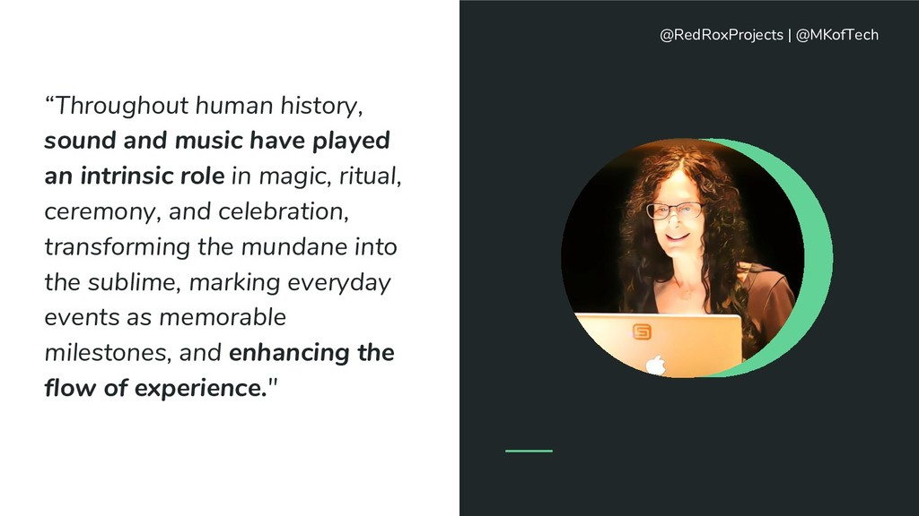 """""""Throughout human history, sound and music have..."""