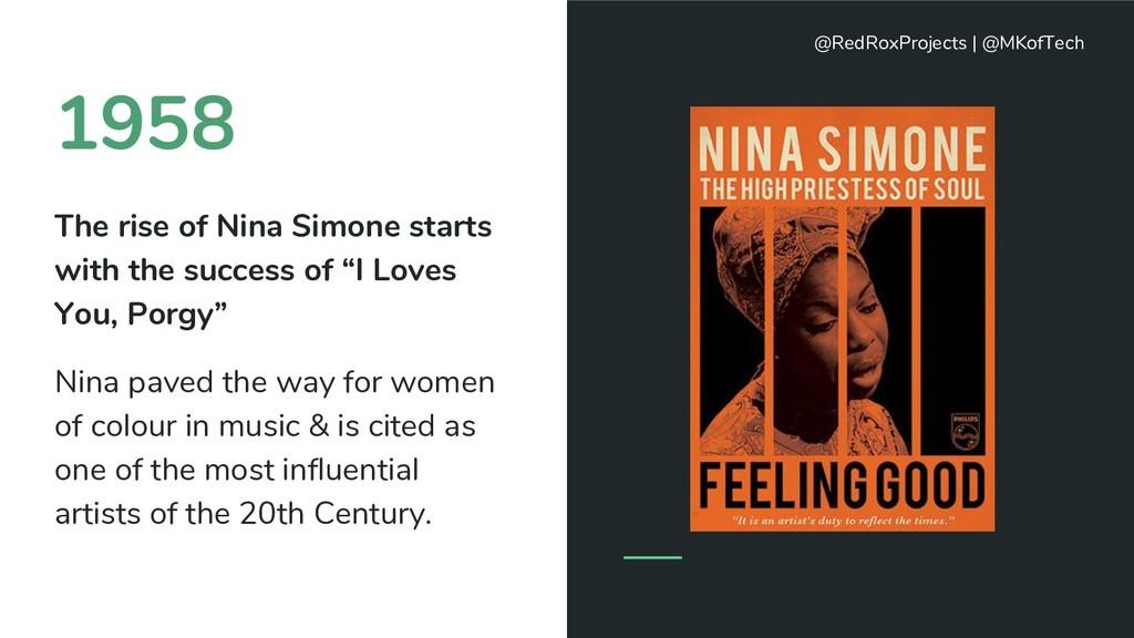 1958 The rise of Nina Simone starts with the su...