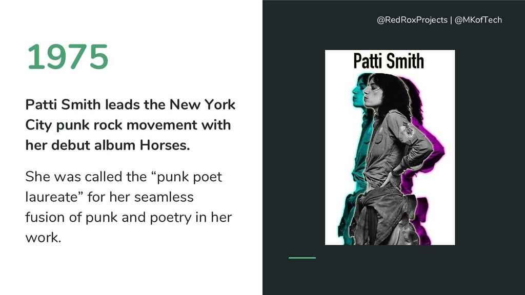 1975 Patti Smith leads the New York City punk r...