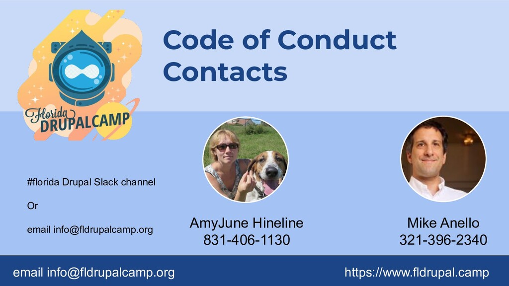 Code of Conduct Contacts email info@fldrupalcam...