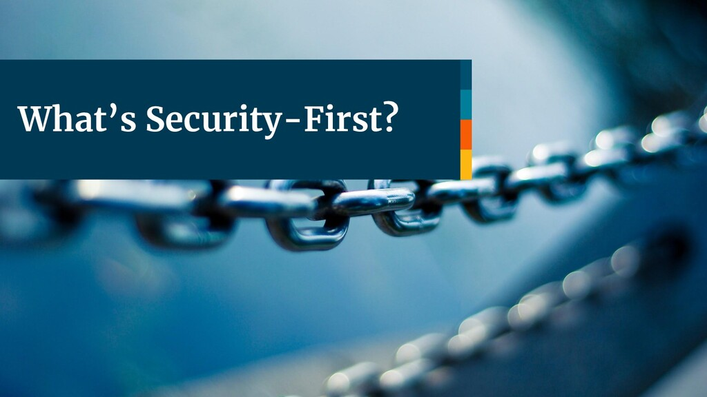What's Security-First?