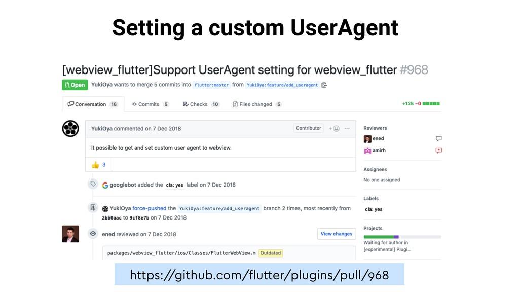 Setting a custom UserAgent https:/ /github.com/...