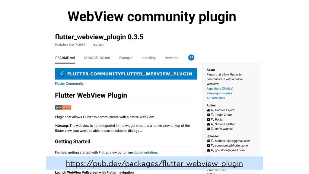 WebView community plugin https:/ /pub.dev/packa...