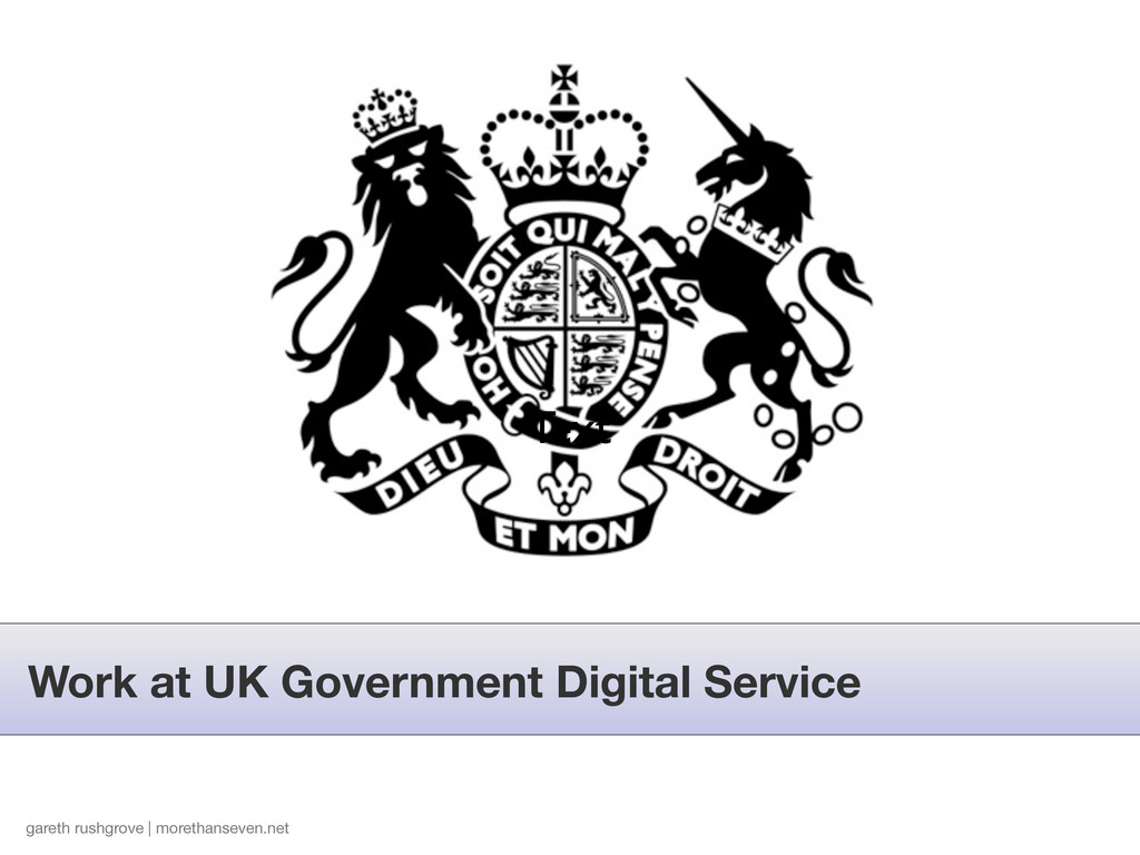 Work at UK Government Digital Service Text gare...