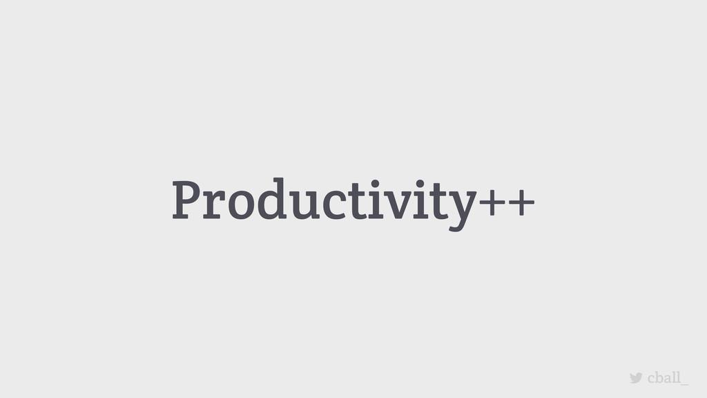 Productivity++ cball_