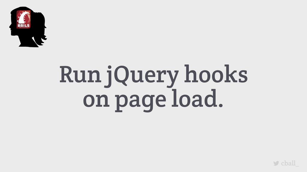 Run jQuery hooks on page load. cball_