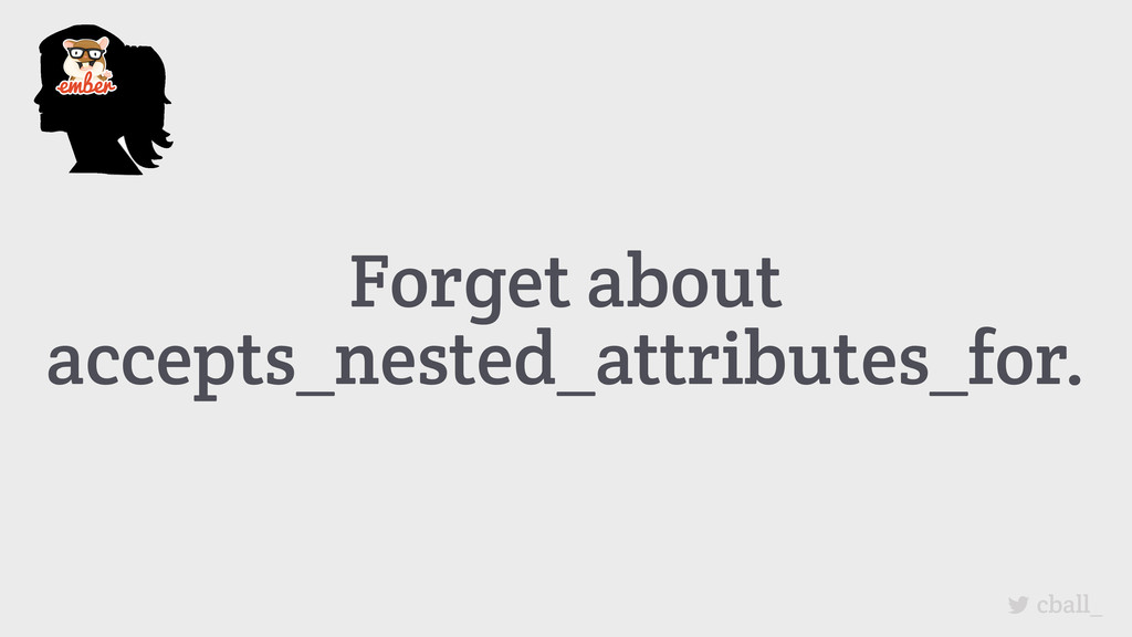 Forget about accepts_nested_attributes_for. cba...