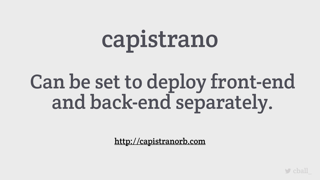 cball_ capistrano Can be set to deploy front-en...