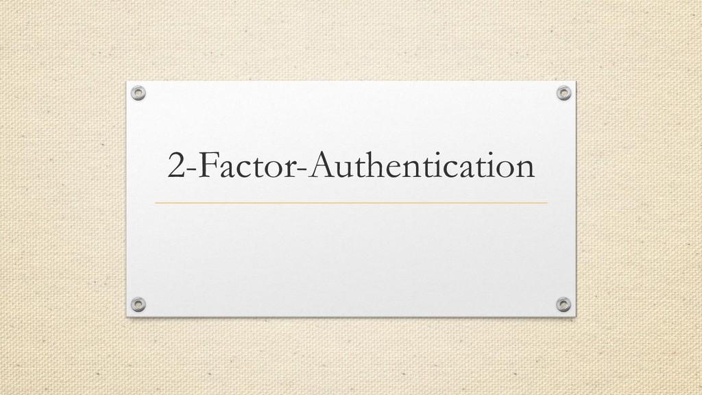 2-Factor-Authentication