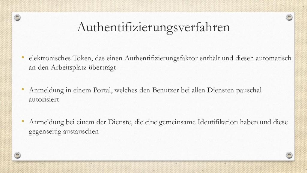 Authentifizierungsverfahren • elektronisches To...