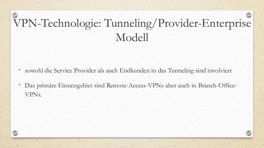 VPN-Technologie: Tunneling/Provider-Enterprise ...