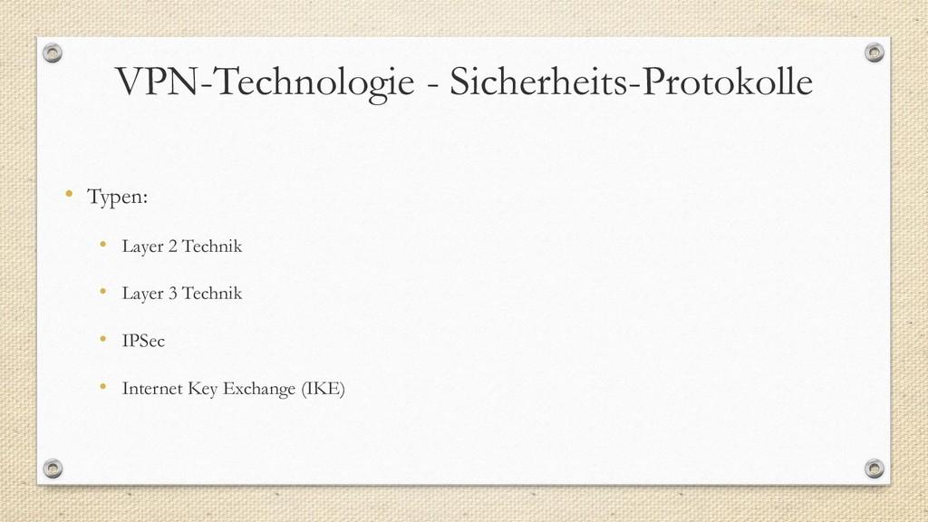 VPN-Technologie - Sicherheits-Protokolle • Type...