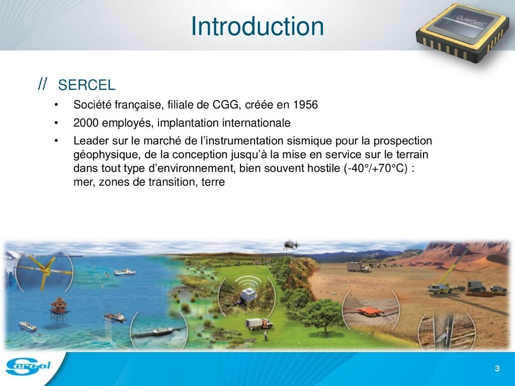 Introduction SERCEL • Société française, filial...