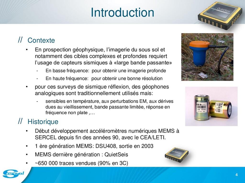 Introduction Contexte • En prospection géophysi...