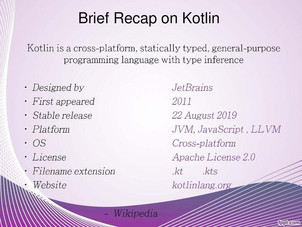 Brief Recap on Kotlin