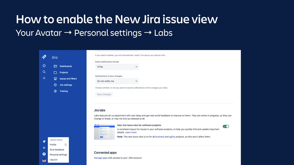 How to enable the New Jira issue view Your Avat...