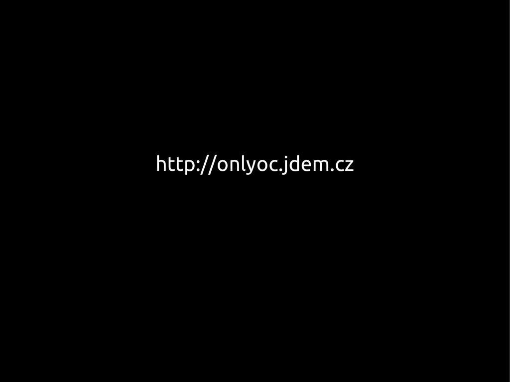http://onlyoc.jdem.cz