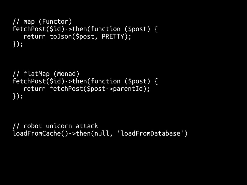 // map (Functor) fetchPost($id)->then(function ...