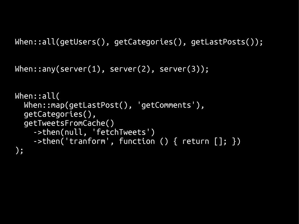 When::all(getUsers(), getCategories(), getLastP...