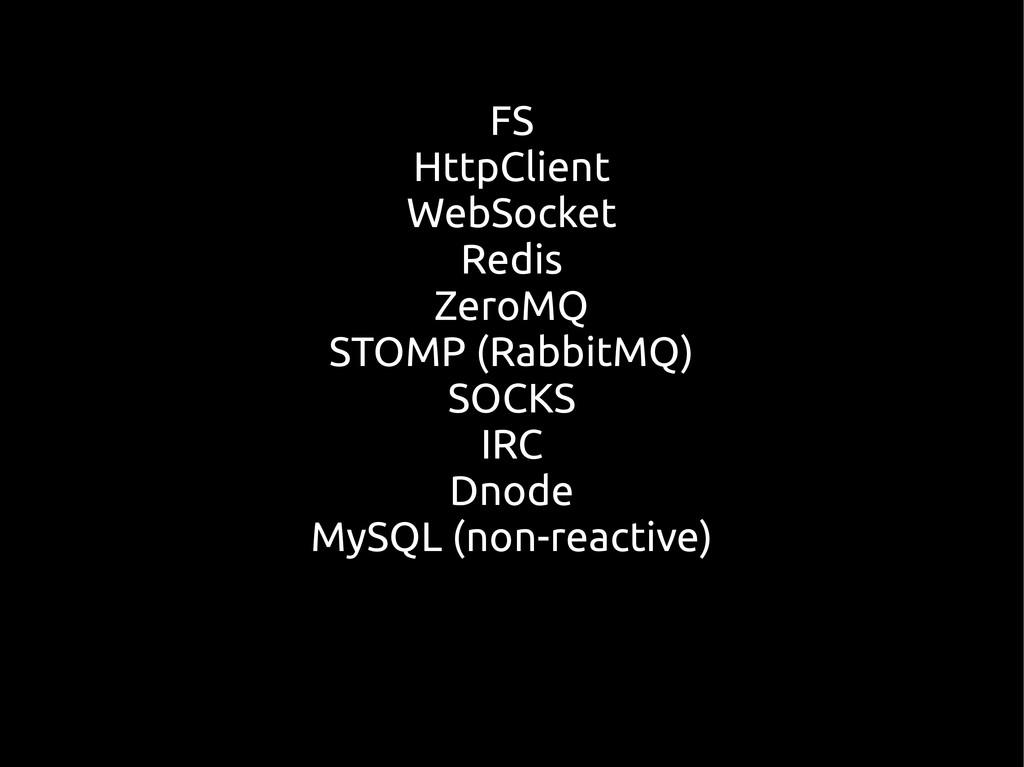 FS HttpClient WebSocket Redis ZeroMQ STOMP (Rab...
