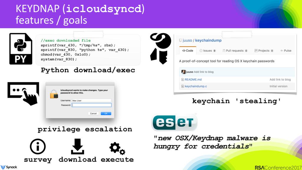 KEYDNAP (icloudsyncd) features / goals //exec d...