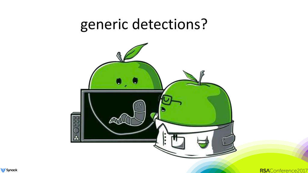 generic detections?