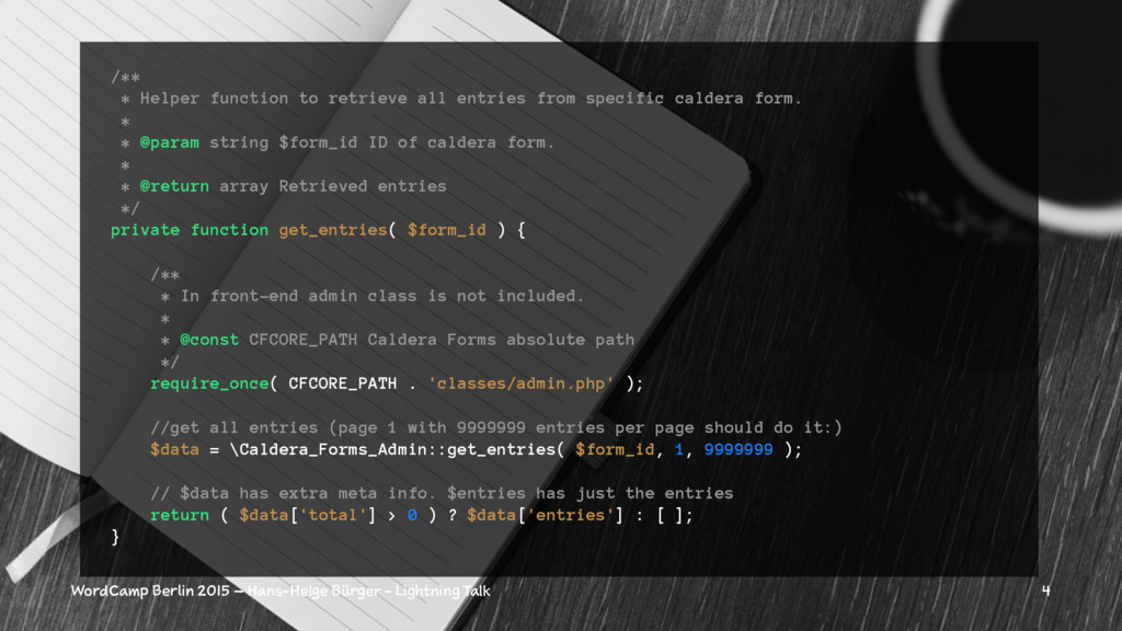 /** * Helper function to retrieve all entries f...